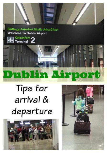 Dublin Airport – Tips for Arrival and Departure