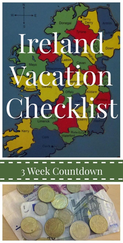 Delete 6/14/19 Ireland Travel Tips: 3 Week Countdown Checklist for Your Ireland Vacation