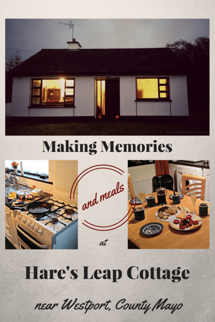 A perfect cottage for making memories during your Ireland vacation. Hare's Leap Cottage near Westport, County Mayo.