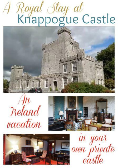 An Ireland castle vacation at Knappogue Castle, County Clare.A royal stay in your own private castle in Ireland.