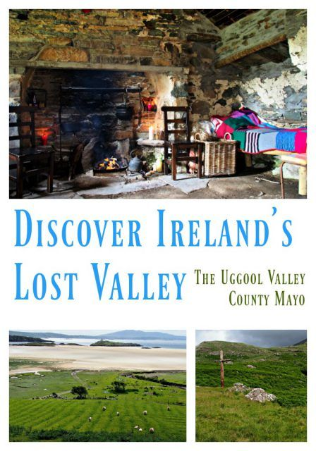Discover Ireland's Lost Valley: the Uggool Valley in County Mayo. Ireland travel tips | Ireland vacation | IrelandFamilyVacations.com
