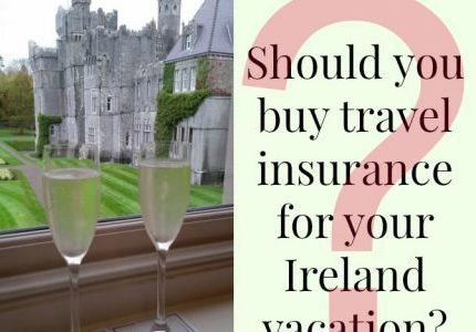 Do I Need Travel Insurance (tips) | Traveling in Ireland Podcast Episode 39