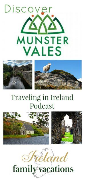 Munster Vales Traveling in Ireland Podcast