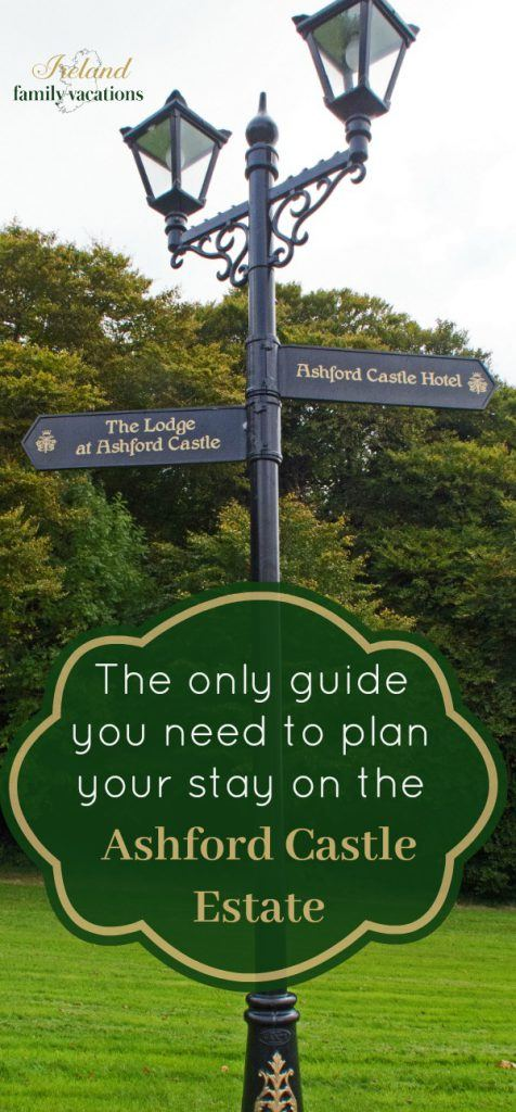 Stay on the Ashford Castle Estate