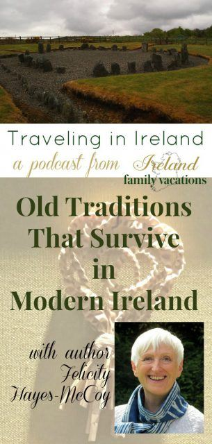 Old Irish Traditions Podcast with author Felicity Hayes-McCoy