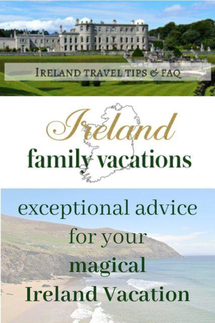 Best Ireland Travel Tips | Ireland Family Vacations