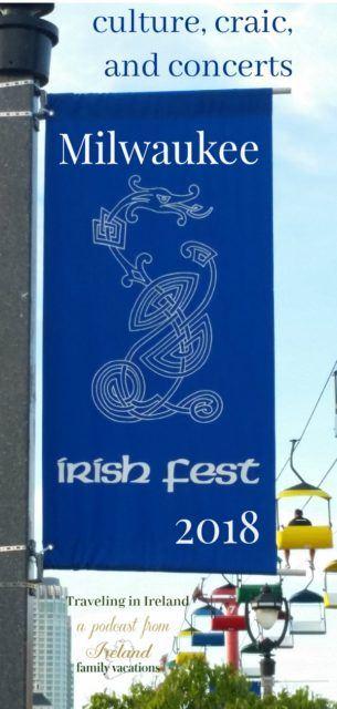 Milwaukee Irish Fest. Culture, Craic, and Concerts
