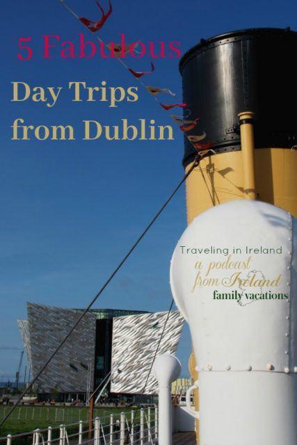 Titanic Belfast. 5 Fabulous Day Trips from Dublin