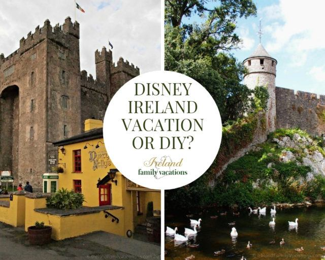 Adventures by Disney Ireland Vacation or Do-It-Yourself Ireland Itinerary