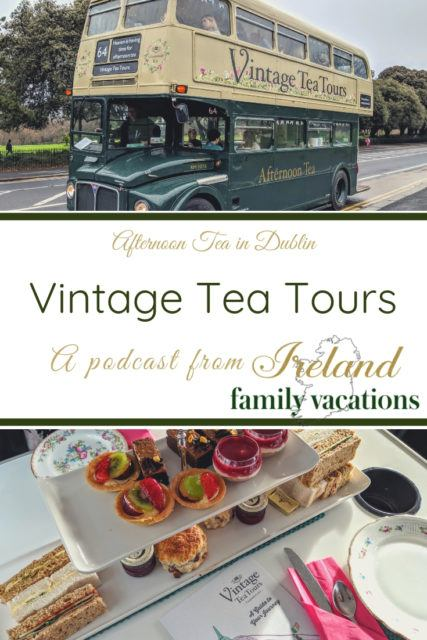 Vintage Tea Tours Dublin Ireland