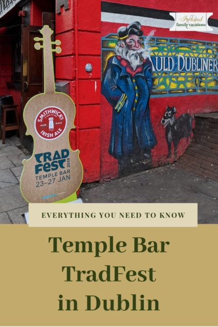 Everything You Need to Know About Temple Bar TradFest in Dublin