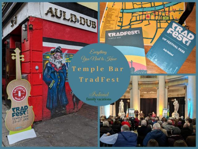 Temple Bar TradFest in Dublin - Everything You Need to Know by IrelandFamilyVacations.com