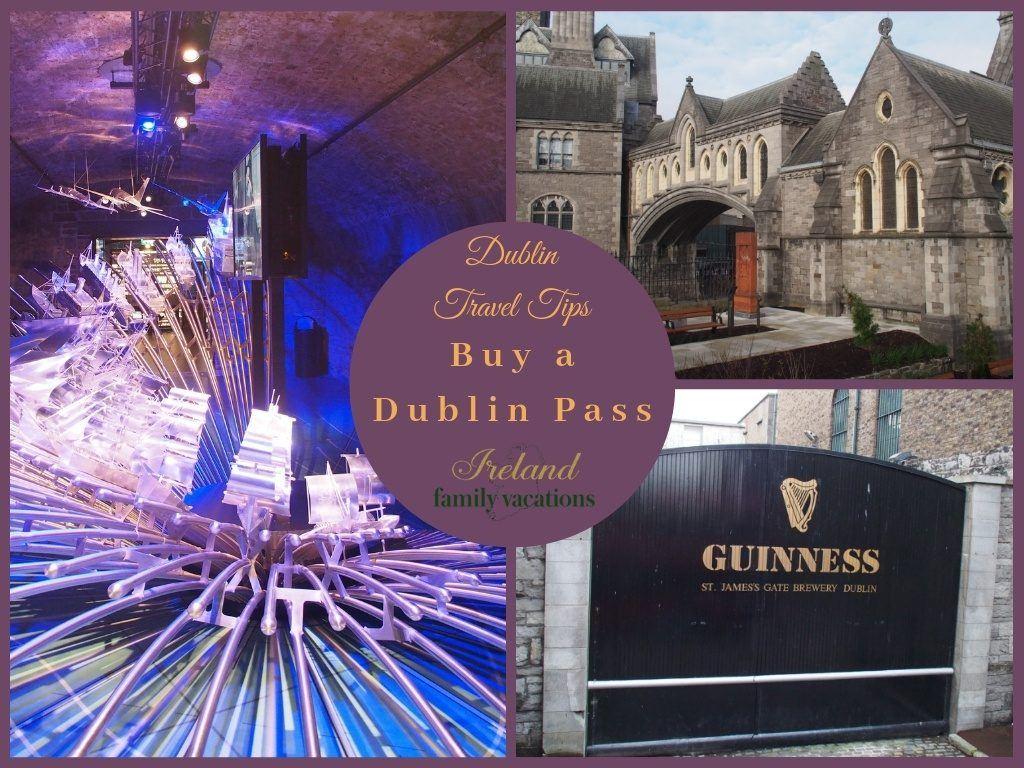 Dublin Travel Tips: Buy a Dublin Pass