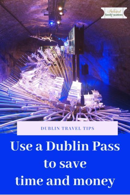 Dublin travel tips: use a Dublin Pass to save time & money in Ireland's capital city