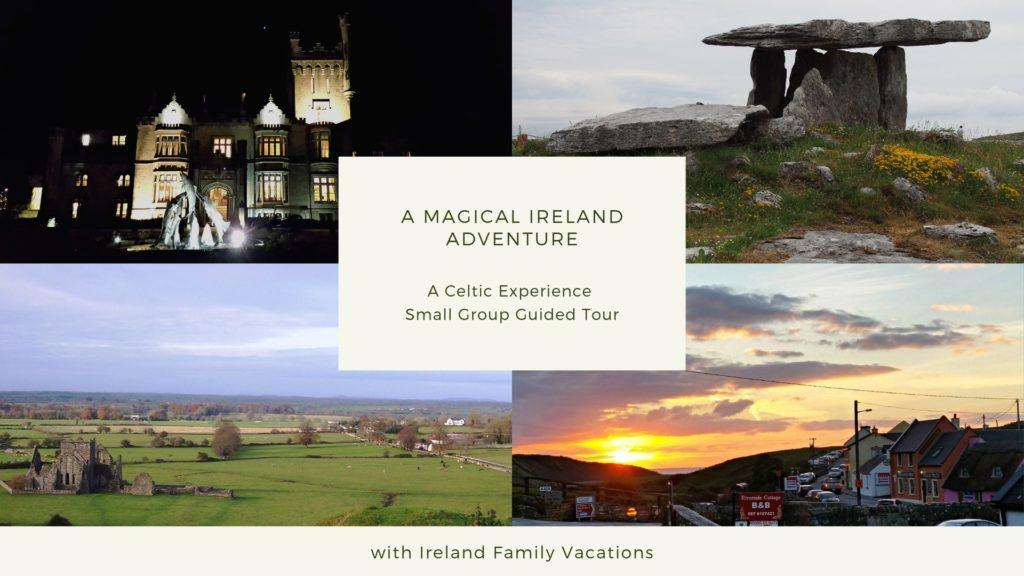 A Celtic Experience guided tour of Ireland
