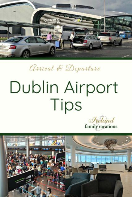 Dublin Airport Arrival & Departure Tips