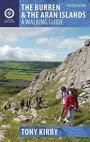The Burren and Aran Islands: A Walking Guide by Tony Kirby