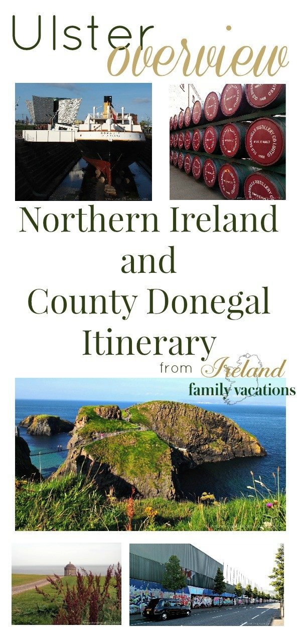 Ulster Itinerary including Northern Ireland and County Donegal from Ireland Family Vacations