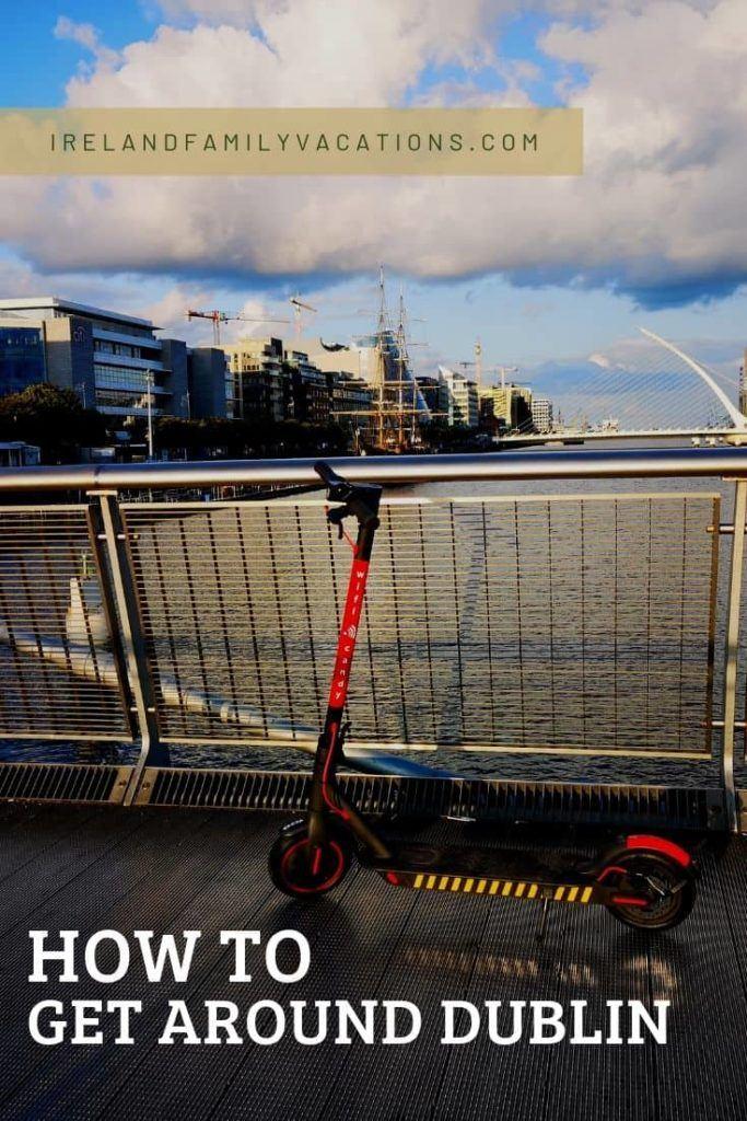 How to get around Dublin Ireland
