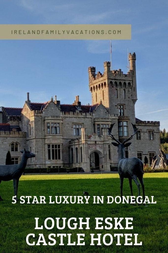 Lough Eske Castle 5 star Luxury in Donegal, Ireland