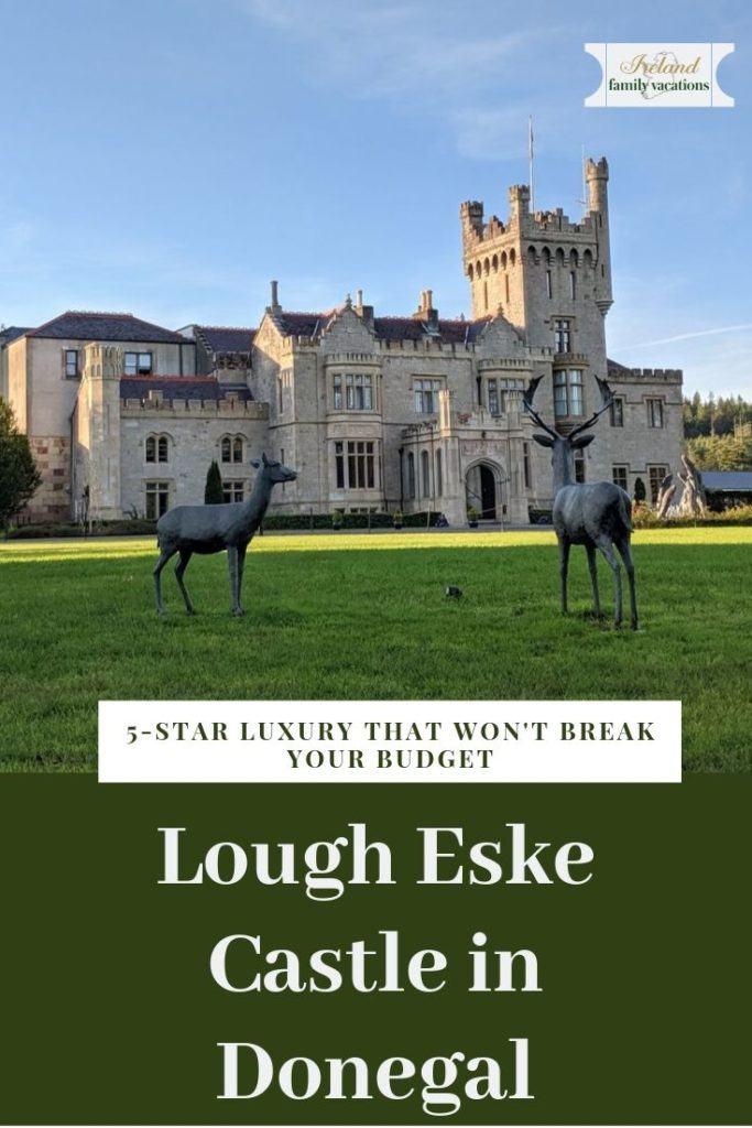 Lough Eske Castle Donegal Ireland - affordable luxury
