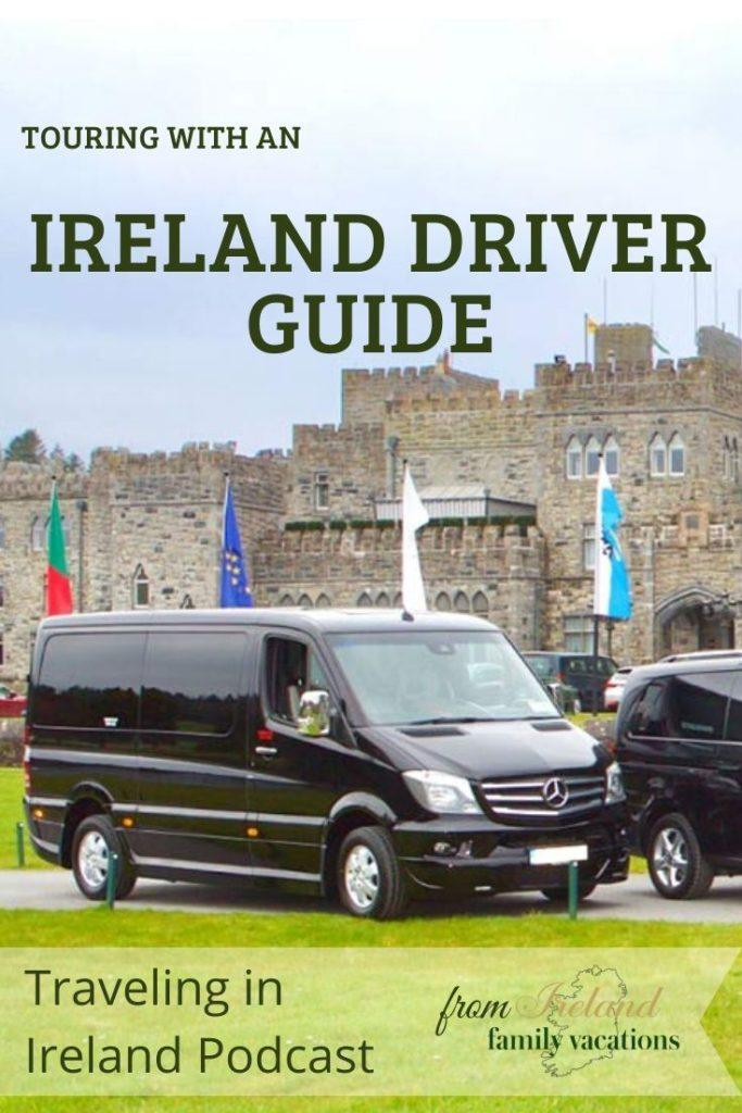 Touring with an Ireland Driver Guide - I recommend Ireland Chauffeur Travel
