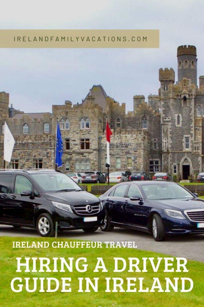 Ireland Chauffeur Travel Ireland Driver Guide - vehicles at Ashford Castle