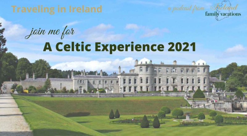 Guided Ireland Tour 2021 | Traveling in Ireland Podcast Episode 89