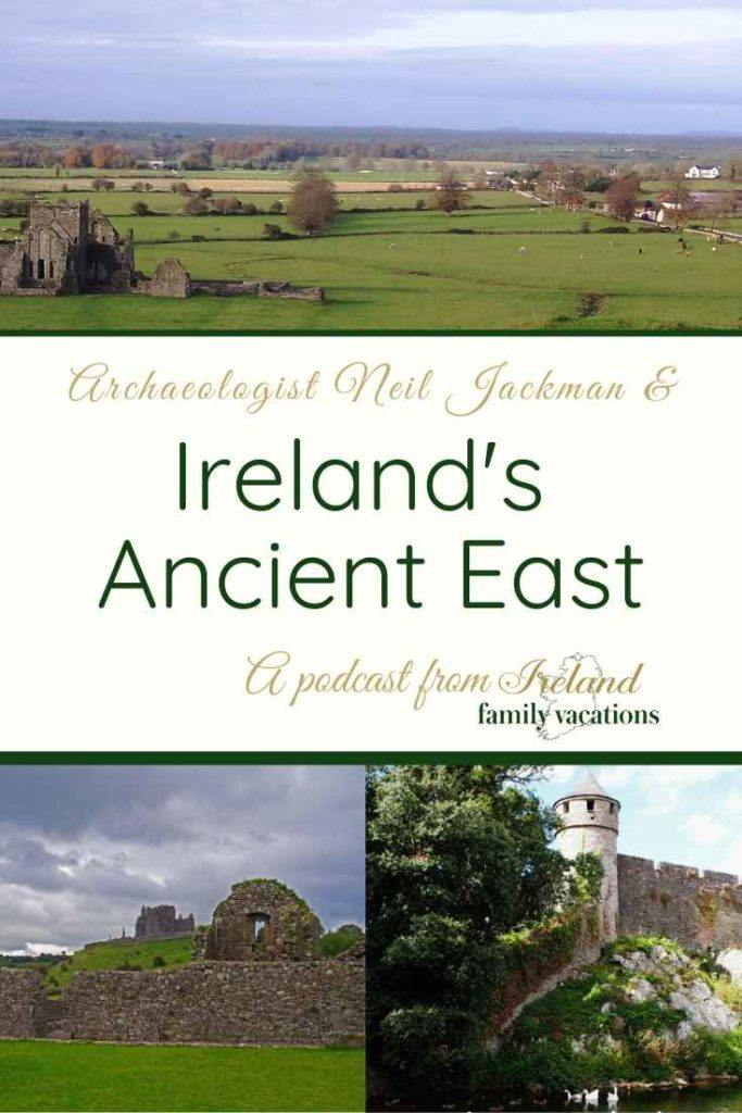 Images of Ireland's Ancient East
