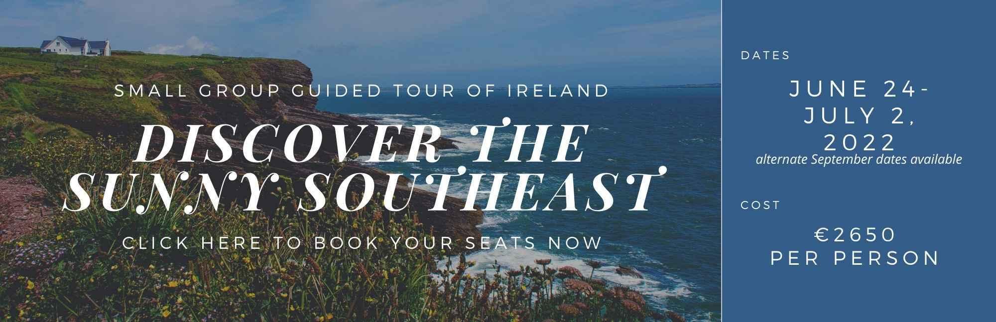 Sunny Southeast Ireland tour